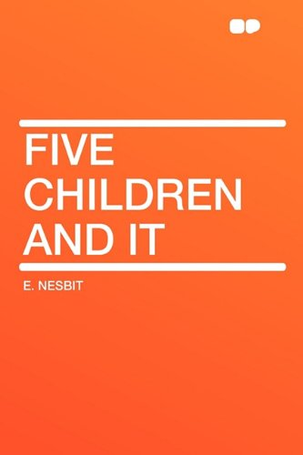 Five Children and It (1407645773) by Nesbit, E.