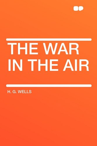 9781407645933: The War in the Air