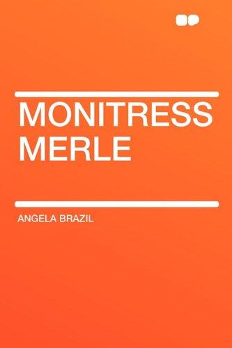 9781407646084: Monitress Merle