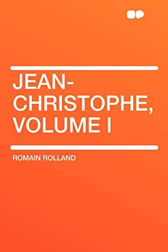 9781407647043: Jean-Christophe, Volume I