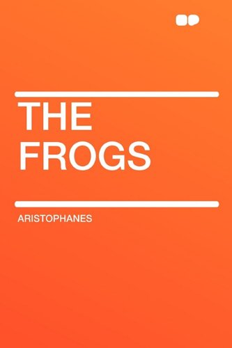 9781407647159: The Frogs