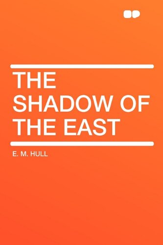 9781407647784: The Shadow of the East