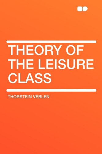 9781407648279: Theory of the Leisure Class