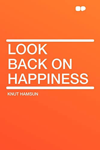 9781407648828: Look Back on Happiness