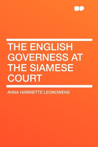 9781407649962: The English Governess at the Siamese Court