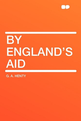9781407649979: By England's Aid