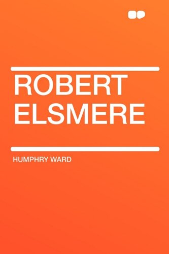 9781407650296: Robert Elsmere