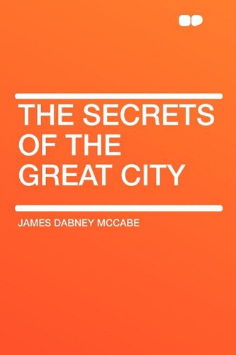 9781407650524: The Secrets of the Great City