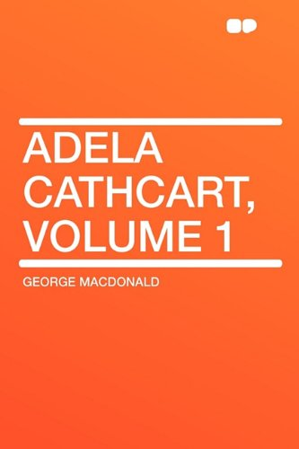 9781407650791: Adela Cathcart, Volume 1