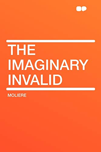 9781407651293: The Imaginary Invalid