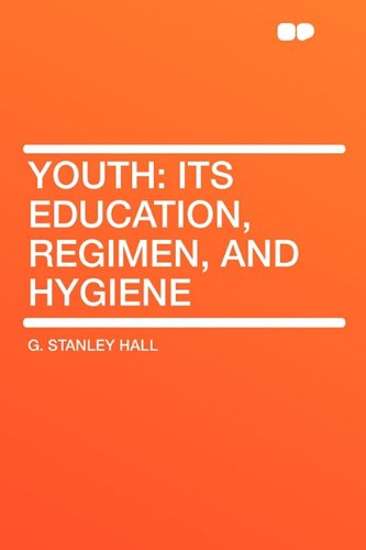 9781407651705: Youth: Its Education, Regimen, and Hygiene