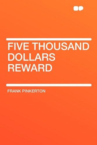 9781407652689: Five Thousand Dollars Reward