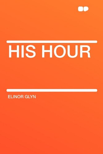 9781407652924: His Hour