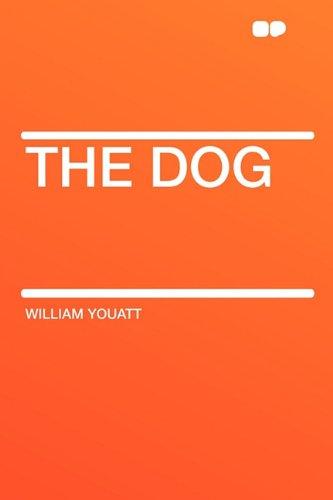 The Dog: William Youatt