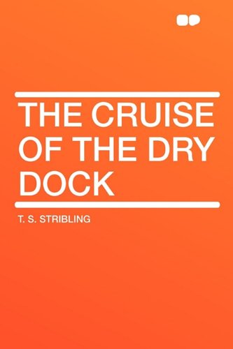 9781407653235: The Cruise of the Dry Dock