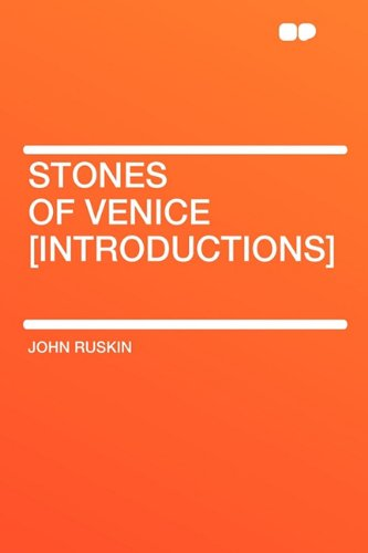 9781407654614: Stones of Venice [introductions]