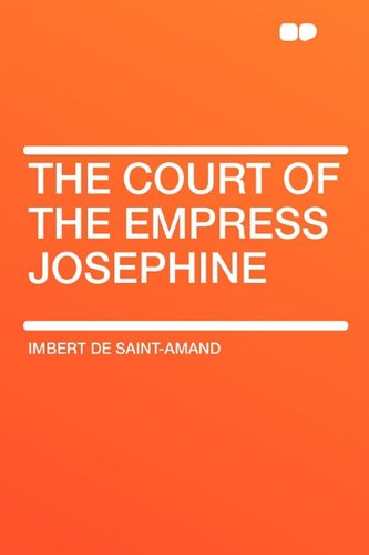9781407654805: The Court of the Empress Josephine