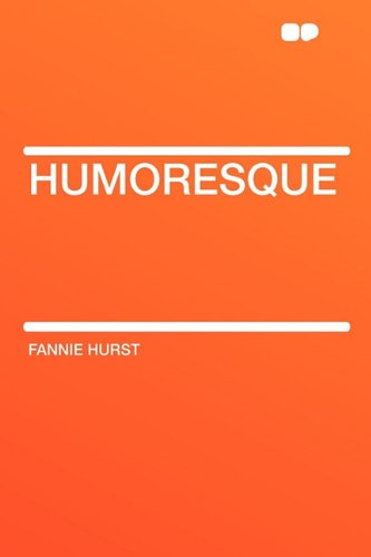 Humoresque (Paperback): Fannie Hurst