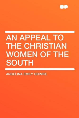 9781407655352: An Appeal to the Christian Women of the South