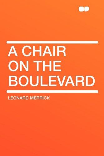 9781407655437: A Chair on the Boulevard