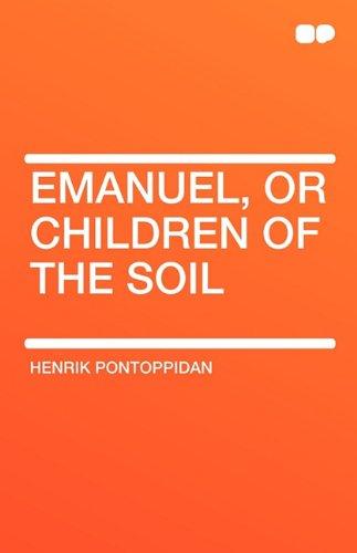 9781407655987: Emanuel, or Children of the Soil