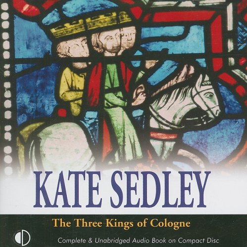 The Three Kings of Cologne (140790258X) by Kate Sedley