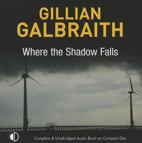Where the Shadow Falls (Compact Disc): Gillian Galbraith