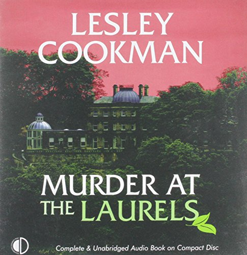 Murder at the Laurels: Lesley Cookman