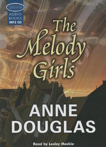 The Melody Girls: Anne Douglas