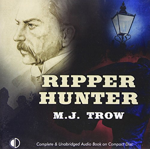 Ripper Hunter: Trow, M. J.