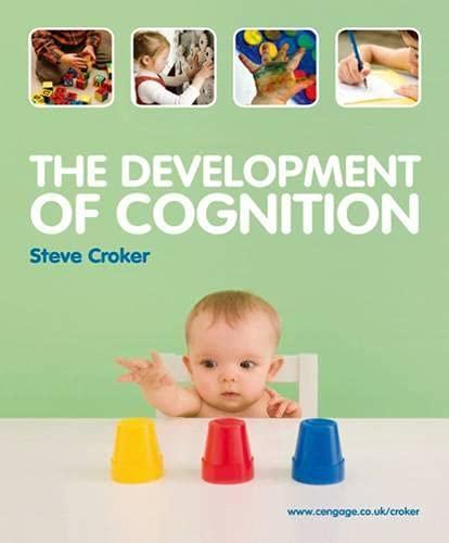 The Development of Cognition: Croker, Steve