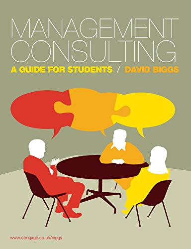 9781408007914: Management Consulting: A Guide for Students