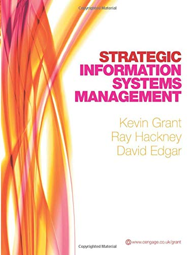 Strategic Information Systems Management: Grant