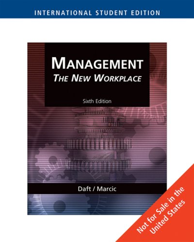 Management: The New Workplace: Richard L Daft;