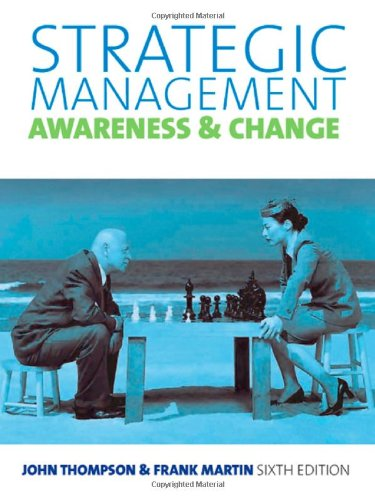 9781408018071: Strategic Management: Awareness & Change