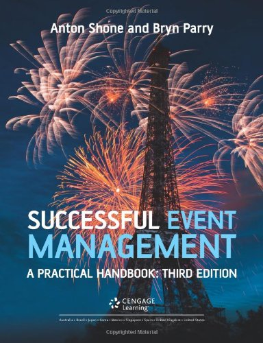 Successful Event Management: A Practical Handbook: Shone, Anton, Parry,