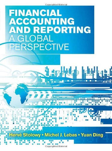 Financial Accounting and Reporting: A Global Perspective: Lebas, Michel, Stolowy,