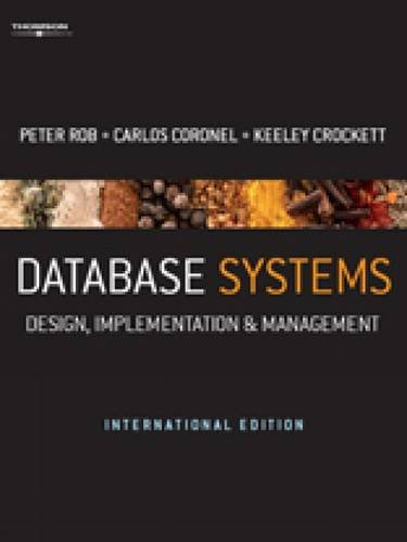 Database Systems (With ebook): Peter Rob, Carlos