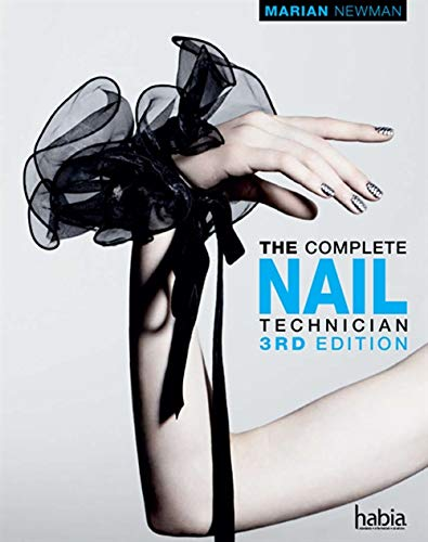 9781408032442: The Complete Nail Technician (Hairdressing and Beauty Industry Authority Series)
