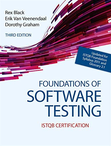 Foundations of Software Testing ISTQB Certification: Black, Rex