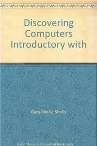 9781408048009: Discovering Computers Introductory with (Shelly Cashman)