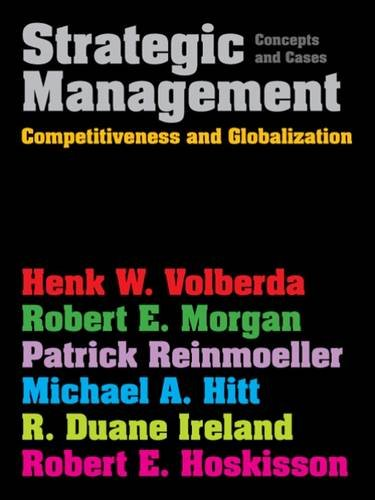 9781408048764: Strategic Management: Competitiveness & Globalization: Concepts & Cases
