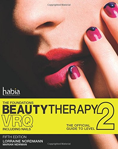 9781408054963: Beauty Therapy: The Foundations: The Official Guide to Beauty Therapy VRQ Level 2
