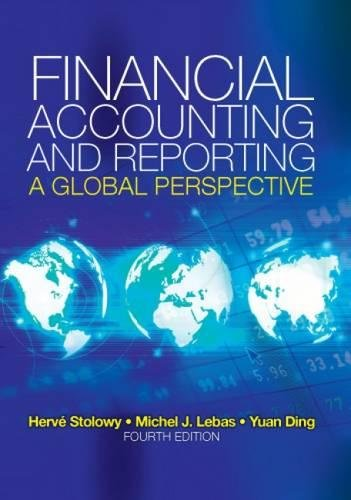 Financial Accounting and Reporting: A Global Perspective: Michel Lebas; Herve