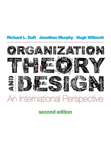 9781408072370: Organization Theory and Design: An International Perspective