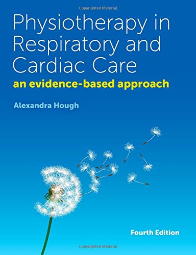 9781408074824: Physiotherapy in Respiratory and Cardiac Care: An Evidence-Based Approach