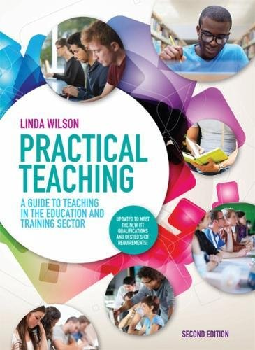 9781408076026: Practical Teaching: A Guide to Teaching in the Education and Training Sector