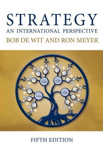 Strategy: An International Perspective 5Th Edition: Bob De Wit