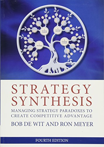 9781408082683: Strategy Synthesis: Managing Strategy Paradoxes to Create Competitive Advantage