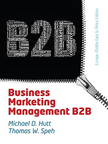 Business Marketing Management: B2B, EMEA Adaptation: Speh, Thomas W.,